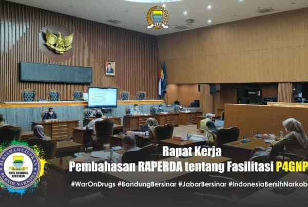 Rapat Kerja Pembahasan Rancangan Peraturan Daerah (RAPERDA) tentang Fasilitasi P4GNPN