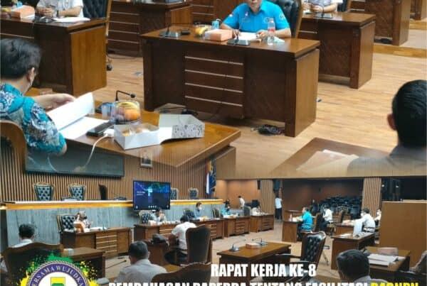 Rapat Kerja Ke 8, Pembahasan Rancangan Peraturan Daerah (RAPERDA) tentang Fasilitasi P4GNPN di Kota Bandung
